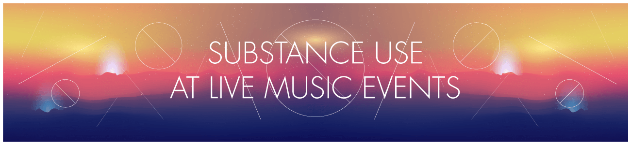 Substance Use at Live Music Events